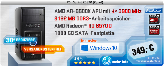 QuadCore! PC-System mit AMD A8-6600K APU 4x 3900 MHz, 1000GB SATA, 8192MB DDR3, Radeon HD 8570D, DVD-RW, CardReader, GigLAN, 7.1 Sound, USB 3.0, Windows 10 Home